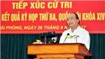 Thủ tướng tiếp xúc cử tri Hải Phòng: Không có chuyện Hà Nội mở rộng đến Thái Nguyên, Hòa Bình