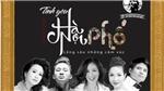 Khởi động Giải thưởng Bùi Xuân Phái lần 10: Tròn một thập kỷ 'vì tình yêu Hà Nội'
