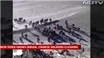 Cận cảnh hàng trăm lính Trung Quốc - Ấn Độ ẩu đả ở biên giới