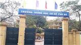 Hà Nội: Giáng chức, chuyển công tác Hiệu trưởng Trường THCS Phú Đô