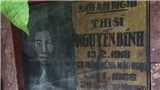 Viếng nhà thơ Nguyễn Bính: Cỏ nằm trên mộ đợi thanh minh