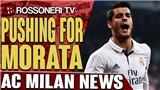 AC Milan thừa nhận sắp mua Alvaro Morata từ Real Madrid
