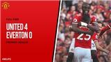 M.U 4-0 Everton: Bằng điểm và hiệu số, Man United chia ngôi đầu bảng với Man City