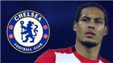 CHUYỂN NHƯỢNG 14/8: Chelsea chi 50 triệu mua Van Dijk. M.U và Juve tranh mua Sergi Roberto
