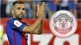 Man United tiến hành đàm phán với Jordi Alba