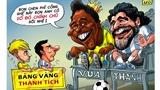Góc biếm họa World Cup: Pele và Maradona 'tham quyền cố vị'