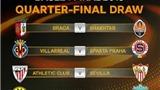 KẾT QUẢ bốc thăm Tứ kết Europa League: Liverpool gặp Dortmund. Athletic Bilbao đụng độ Sevilla