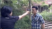 Xem tập 37 'Người phán xử': A Lý chĩa súng dọa Lê Thành trước khi bỏ chạy