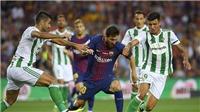 Video clip highlights bàn thắng trận Barca 2-0 Real Betis
