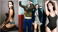 Bạn gái Ronaldo: Được lòng mẹ CR7, nhưng lại bị cha mẹ đẻ ruồng bỏ