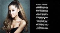Fan Việt 'sốc' trước tin show Ariana Grande bất ngờ bị huỷ trước giờ G