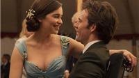 Phim 'Me Before You': Ngôn tình văn minh có được giới trẻ yêu?