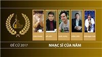 Nhạc sĩ của năm - Giải Âm nhạc Cống hiến 12 - 2017: Khuynh đảo và âm thầm