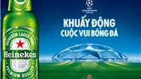 Heineken công bố 'Hành trình đón cúp UEFA Champions League'