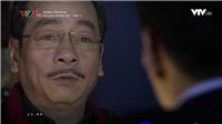 Tập 9 'Người phán xử': Lê Thành đối đầu 'ông trùm' Phan Quân