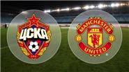 Link xem trực tiếp trận M.U - CSKA Moscow (02h45, 6/12)