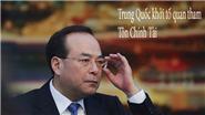 Trung Quốc khởi tố chính thức cựu Bí thư Thành ủy Trùng Khánh Tôn Chính Tài