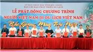 Khai mạc Chương trình 'Người Việt Nam đi du lịch Việt Nam' với chủ đề 'Bắc Giang mùa trái ngọt'